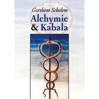 Alchymie a kabala - Gershom Scholem