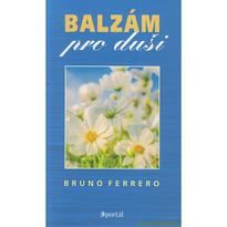 Balzám pro duši - Bruno Ferrero