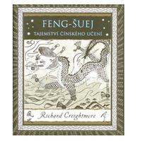 Feng Šuej - Tajemství čínského učení