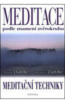 Meditace podle znamení zvěrokruhu - R. Dahlke