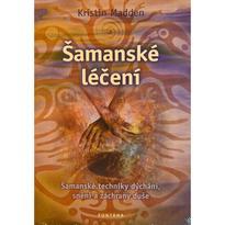 Šamanské léčení, K. Madden