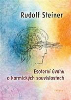 Esoterní úvahy o karmických souvislostech Steiner