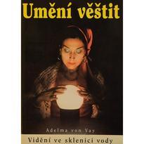 Umění věštit, Adelma von Vay
