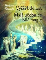 Vyšší bdělost - Malá učebnice bílé magie