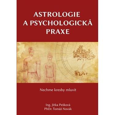 Astrologie a psychologická praxe - Pešková, Novák