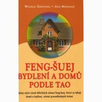 Feng Šuej bydlení a domů podle Tao