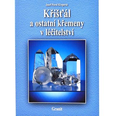 Křišťál a ostatní křemeny v léčitelství - Kreperát  - 1