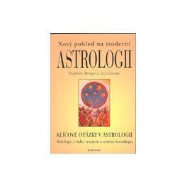 Nový pohled na moderní astrologii - S. Arroyo