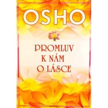 Promluv k nám o lásce, Osho