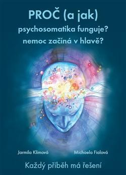 Proč a jak psychosomatika funguje?