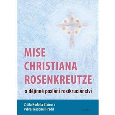 Mise Christiana Rosenkreutze - R. Steiner
