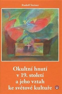 Okultní hnutí v 19. století - R. Steiner